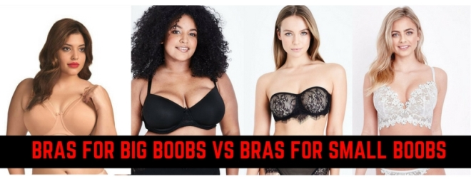 Bras for Big Boobs vs Bras for Small Boobs